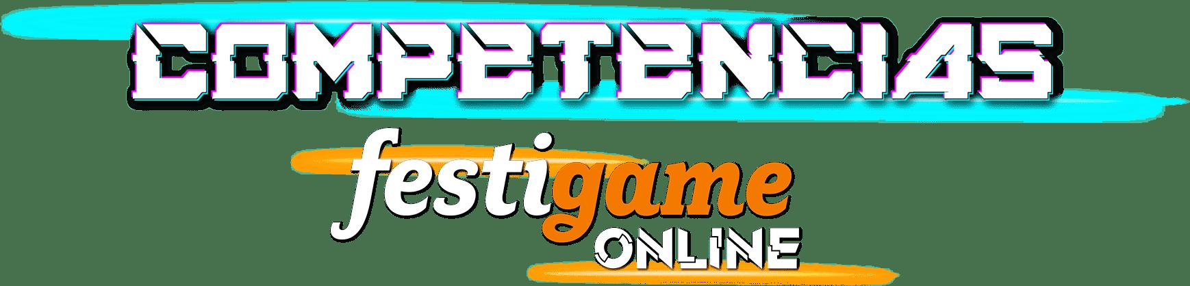 Competencias Festigame ONLINE 1
